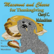 Macaroni and Cheese for Thanksgiving