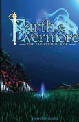 Earth & Evermore  : The Lighted Blade