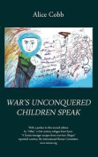 War's Unconquered Children Speak