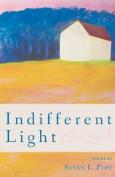 Indifferent Light
