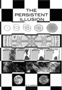 The Persistent Illusion