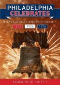 Philadelphia Celebrates