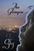 The Glimpse: A Remote View