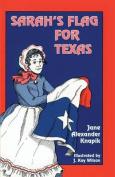 Sarah's Flag for Texas