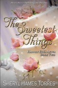 The Sweetest Things
