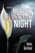 Murder Blooms at Night