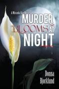 Murder Blooms at Night