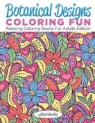 Botanical Designs Coloring Fun