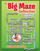 My Big Maze Collection