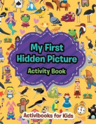 My First Hidden Picture Activity Book