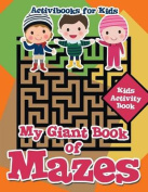 My Giant Book of Mazes