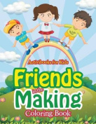 Friends in the Making Coloring Book
