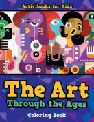 The Art Through the Ages Coloring Book