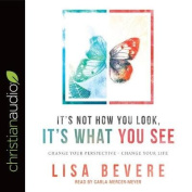It's Not How You Look, It's What You See [Audio]