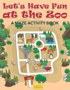 Let's Have Fun at the Zoo