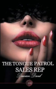 The Tongue Patrol Sales Rep
