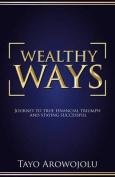 Wealthy Ways