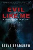 Evil Like Me