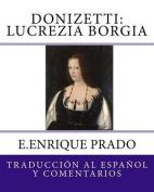 Donizetti: Lucrezia Borgia [Spanish]