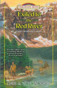 Exiled to the Red River