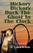 Hickory Dickory Dock the Ghost in the Clock