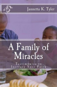 A Family of Miracles