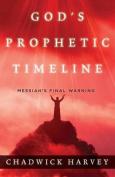 God's Prophetic Timeline