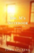 Mr. M's Notebook