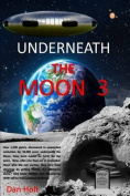 Underneath the Moon 3