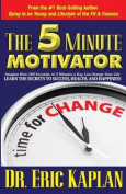 The 5 Minute Motivator