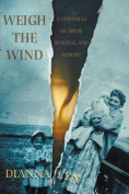 Weigh the Wind