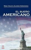 El Sueno Americano [Spanish]