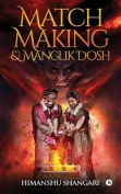 Match Making & Manglik Dosh