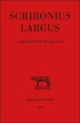 Scribonius Largus, Compositions Medicales