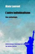 L'Autre Individualisme [FRE]