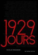 1929 Jours [FRE]