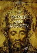 Le Premier Saint Augustin  [FRE]