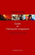 Guide de L'Antiquite Imaginaire  [FRE]
