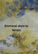 Emmene Dans Le Temps [FRE]