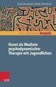 Kunst ALS Medium Psychodynamischer Therapie Mit Jugendlichen  [GER]