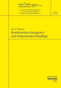 Bundesnaturschutzgesetz Und Kulturlandschaftspflege  [GER]