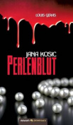 Jana Kosic - Perlenblut [GER]