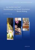 ...Das Beruhrt Mich Tief' - Musiktherapie Und Basale Stimulation/Basale Bildung [GER]
