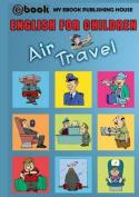 English for Children - Air Travel