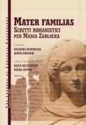 JJP (Journal of Juristic Papyrology): Mater Familias, Scritti Romanistici per Maria Zablocka: 2016