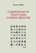 Compendium of Traditional Chinese Medicine