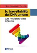 La Brevettabilita del DNA Umano [ITA]