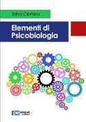 Elementi Di Psicobiologia [ITA]