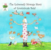 The Extremely Strange Story of Ermintrude Bold