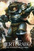 Perturabo: The Hammer of Olympia (The Horus Heresy